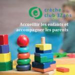 crèche collective club 3zans à partir de l'âge de la marche à Paris 20ème